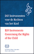 Publication: ILO instruments concerning the rights of the child (Dutch and English Booklet)