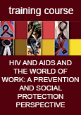 Training Course: HIV and AIDS and the world of work: A prevention and social protection perspective
