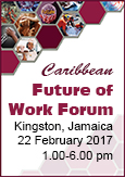 Caribbean Future of Work Forum 2017