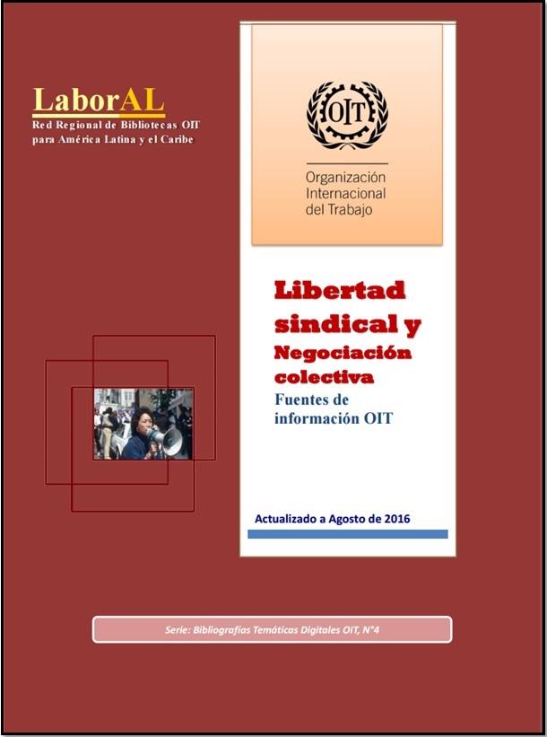 Libertad sindical y Negociación colectiva: Fuentes de información OIT