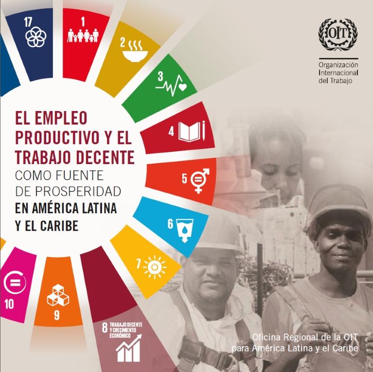 El empleo productivo y el trabajo decente como fuente de prosperidad en América Latina y el Caribe