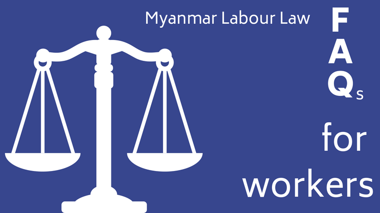 Understanding the Myanmar Labour Law: FAQs for workers