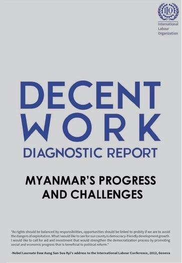 Progress and challenges: Myanmar Decent Work Diagnostic Report