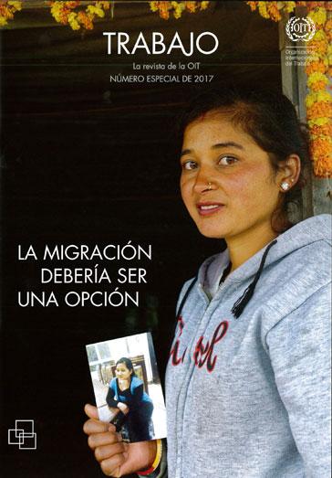 Revista Trabajo: La migración debería ser una opción