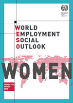 ILO to publish a report on employment trends for women 2017