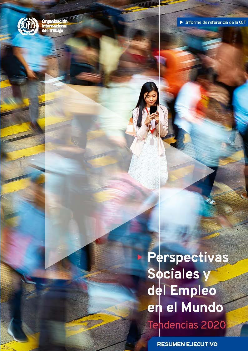 Resultado de imagen para Perspectivas sociales y del empleo en el mundo–Tendencias 2020 oit