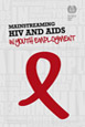 The ILO helps protect rights anddeliver HIV prevention, treatment, care and support