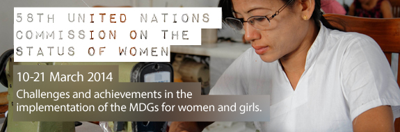 10-21 March 2014 Challenges and achievements in the implementation of the MDGs for women and girls.