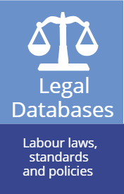 Legal databases. Labour law, standards and policies