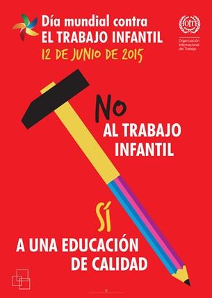 No Al Trabajo Infantil Sí A Una Educación De Calidad Día